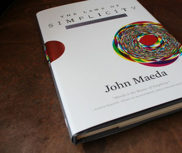 John Maeda - The Laws of Simplicity. Maeda explains the oddly complex subject of simplicity. http://lightmediumbold.com/the-laws-of-simplicity-john-maeda/
