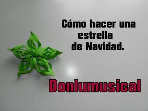 ▶ CÓMO HACER UNA ESTRELLA DE NAVIDAD Christmas Star Donlumusical - YouTube
