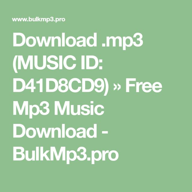 Download .mp3 (MUSIC ID: D41D8CD9) » Free Mp3 Music Download - BulkMp3.pro