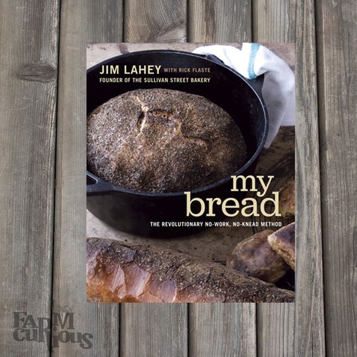 """Jim Lahey's """"breathtaking, miraculous, no-work, no-knead bread"""" (Vogue)has revolutionized the food world. • Gourmet Cookbook Club Selection """"In this wonderful compilation, Lahey elaborates on [his] me"""