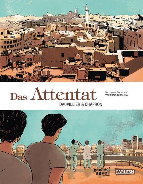 Das Attentat - Loïc Dauvillier - Hardcover   CARLSEN Verlag