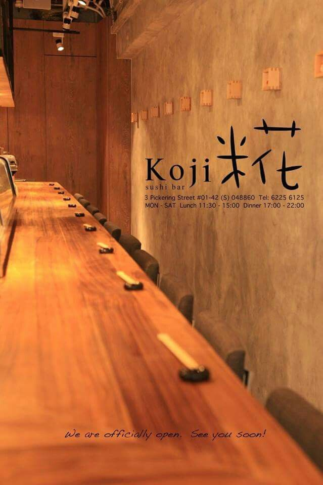 what? koji sushi bar where? 3 Pickering Street #01-42 Nankin Row Singapore 048660 how? 6225 6125