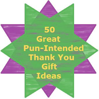"My Dream Sample Box Inc.: Heartfelt Thanks: 50 ""Punny"" Thank You Gift Ideas"