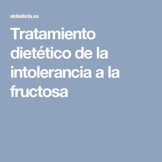 Tratamiento dietético de la intolerancia a la fructosa