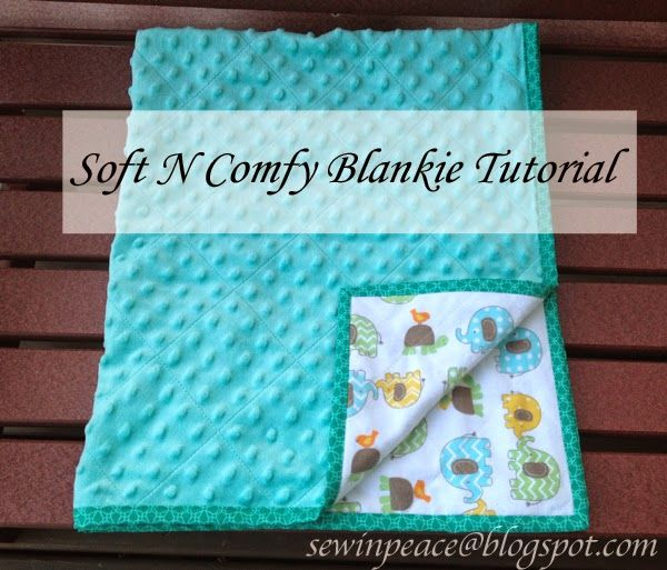 """Soft N Comfy Blankie Tutorial"". Quick and easy baby quilt. Includes instruction for the binding. Found at Sew in Peace."