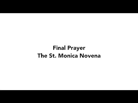 Final Prayer - St. Monica Novena | 2016