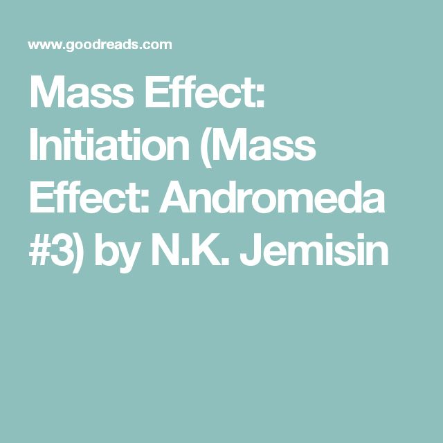 Mass Effect: Initiation (Mass Effect: Andromeda #3) by N.K. Jemisin