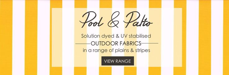 Collection Pool & Patio — Stuart Graham Fabrics. Plains and stripes manufactured from a combination of solution dyed & UV stabilised yarns offering years a 3 year guarantee against loss of strength and fading. All fabrics are mildew resistant and have been treated with a water, oil and general soil repellent as well as a fungicide.