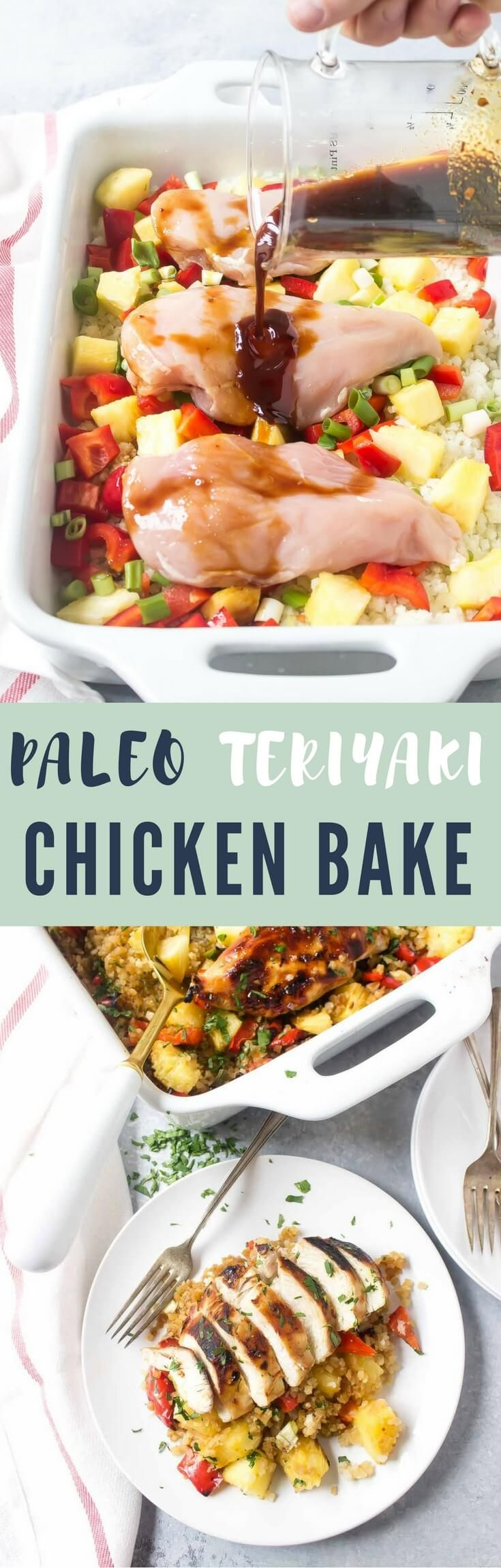 Been cooking in the kitchen for three weeks and were deeply in love - Paleo Teriyaki Chicken Bake