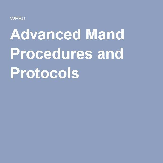 Advanced Mand Procedures and Protocols: David Roth - PSU/NAC conference