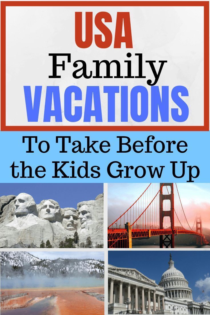 United States Bucket List Places To See Before The Kids Leave The Nest Bucket Families List In 2020 Family Travel Family Vacations Usa Best Family Vacation Spots