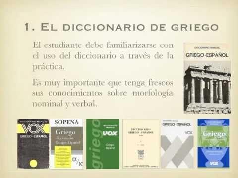 ▶ Consejos para el uso del diccionario de griego clásico - YouTube