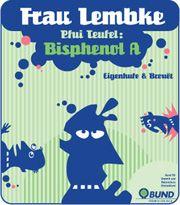 "Titelbild Comic mit Frau Lembke ""Pfui Teufel, Bisphenol A"""