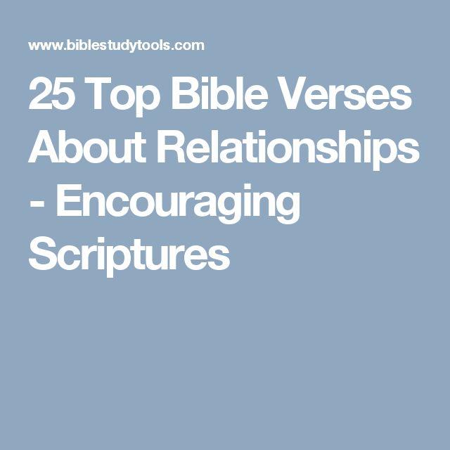 25 Top Bible Verses About Relationships - Encouraging Scriptures