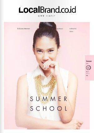 LocalBrand.co.id e-Magazine Cover | 30th edition | Alika Islamadina | Summer School Issue all wardrobe by LocalBrand.co.id Click issuu.com/... for read the e-Magazine #LocalBrandID How to buy? Visit www.localbrand.co.id Line : localbrandid SMS/WA : +62858 3015 3333 BBM : 7436815A BB channel : LocalBrand.co.id
