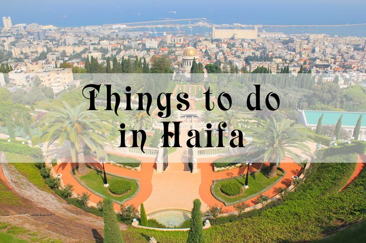 Things to Do in Haifa, Israel