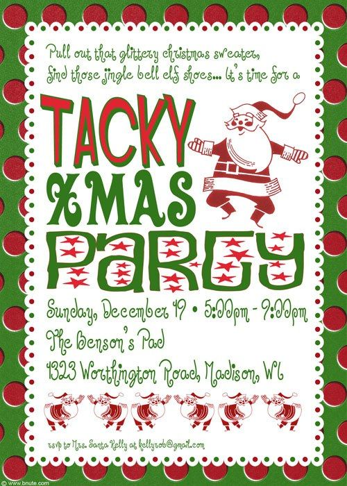 Tacky Christmas Party!  Invitation Poem Idea:    Grab all your peppermint sticks   We know it's not December  But we're breaking out the cider mix  and having Christmas in September!