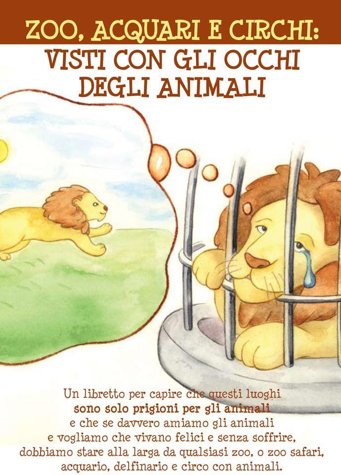 Zoo, acquari e circhi: visti con gli occhi degli animali (libro per bambini)