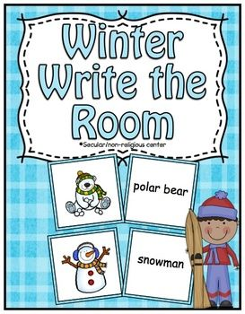 Free Winter Center ~ Write the Room Write The Room: Here is a great activity to get those kids up and moving while working on the reading and writing skills. Directions: print and cut the picture and word cards. Glue the cards back to back so the picture is facing one side and the words are facing another side.