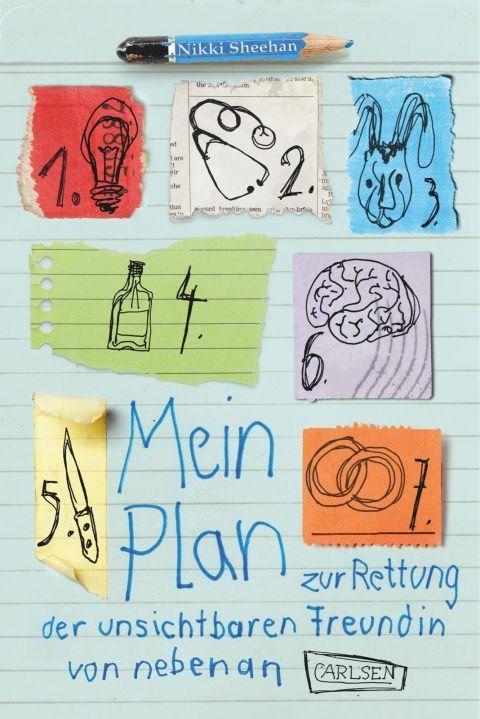 Mein Plan zur Rettung der unsichtbaren Freundin von nebenan - Hardcover   CARLSEN Verlag