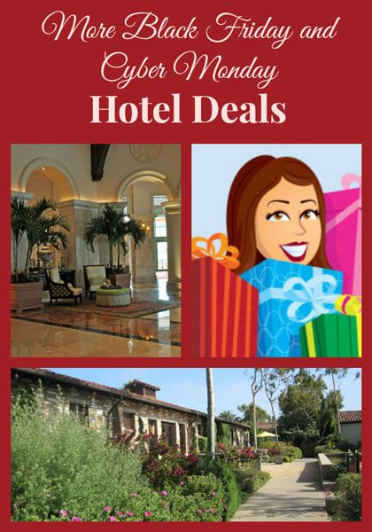 More Black Friday and Cyber Monday Hotel Travel Deals