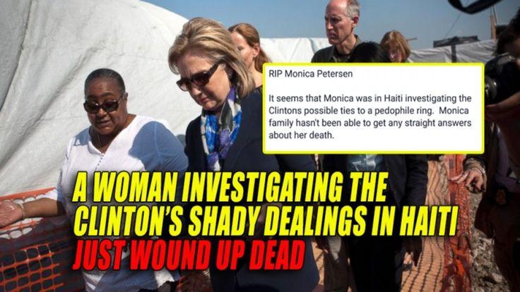 Monica Petersen Investigating Clinton's Pedophile Ring Found Dead in Haiti