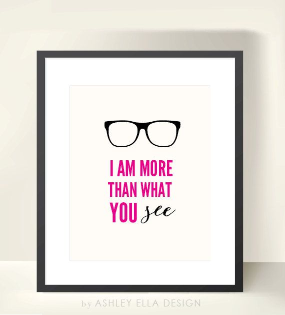 Glasses Quote Printable  I am more than what by ashleyelladesign, $3.50