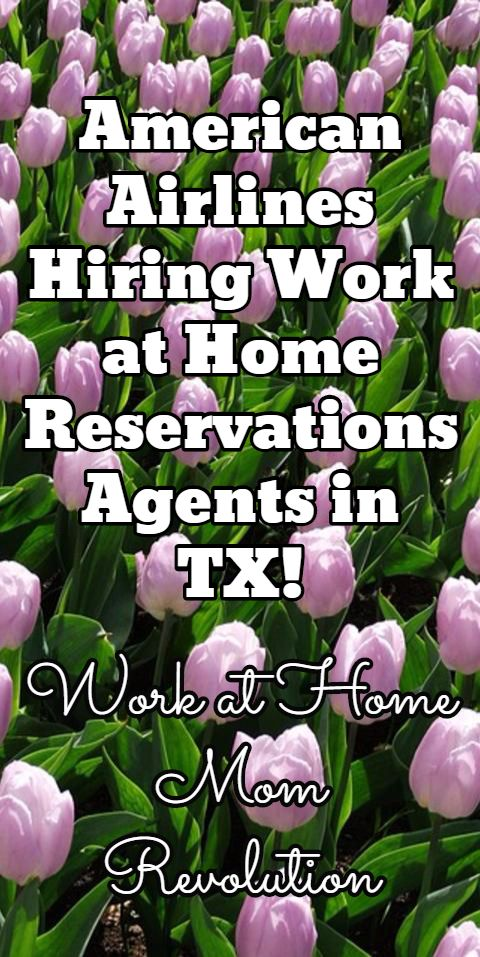American Airlines Hiring Work at Home Reservations Agents in TX! / Work at Home Mom Revolution