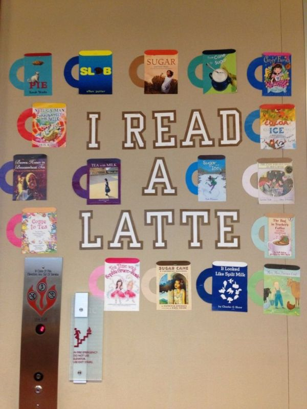 "Library winter beverages themed bulletin board. ""I read a latte."" Mugs out of beverage themed book covers. by elsa"