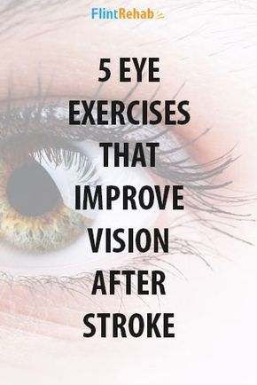 Eye Exercises After Stroke OT Stuff Pinterest Stroke Recovery