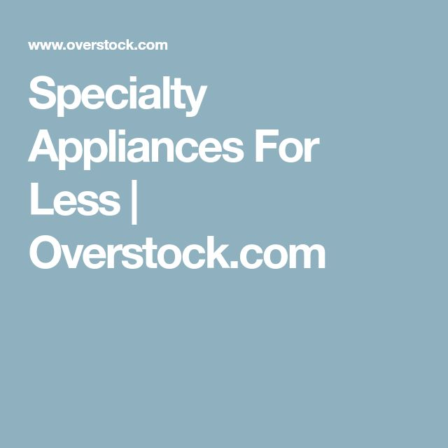 Specialty Appliances For Less   Overstock.com