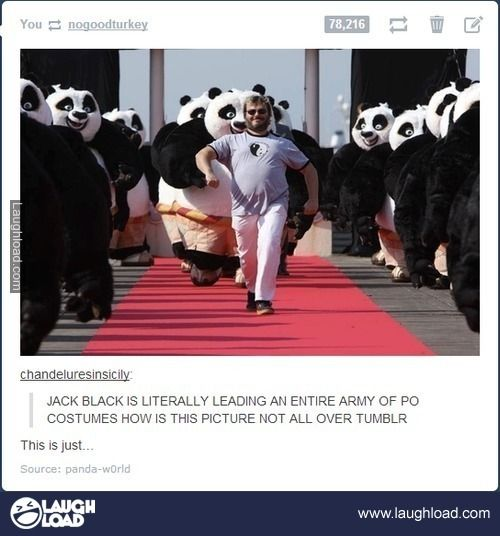 Jack Black leading an army of Pos. Your argument is invalid.