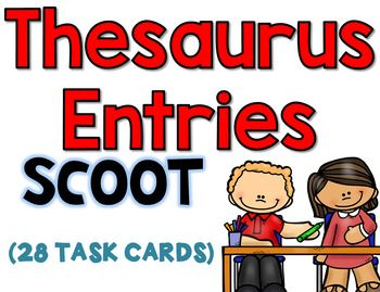 28 Thesaurus Task Cards CCSS.ELA-LITERACY.L.4.4.C Consult reference materials (e.g., dictionaries, glossaries, thesauruses), both print and digital, to find the pronunciation and determine or clarify the precise meaning of key words and phrases.