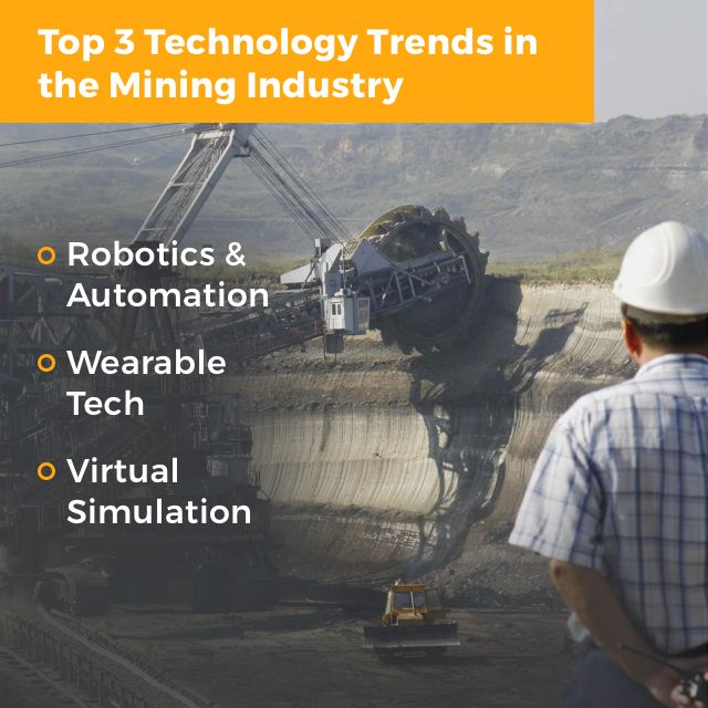 Top 3 #technology  Trends in the #mining  Industry - #Robotics  & #Automation - Wearable Tech - Virtual Simulation