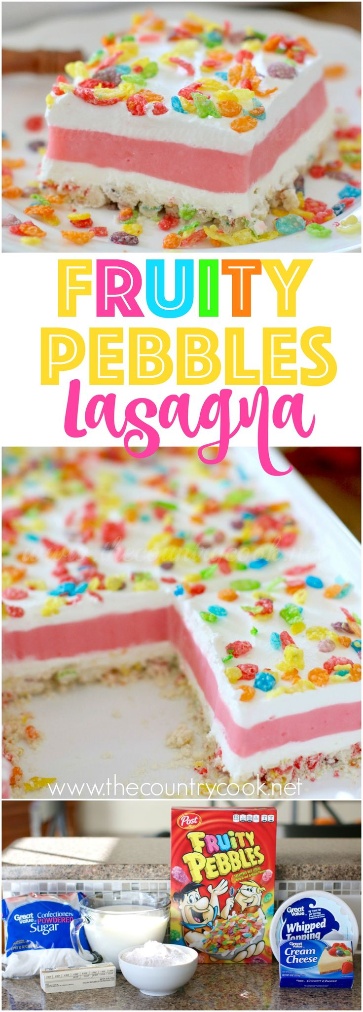 Fruity Pebbles Lasagna recipe from The Country Cook is layers of goodness! Fruity Pebble shortbread crust with layers of strawberry pudding and whipped cream topping. Always a hit! #ad