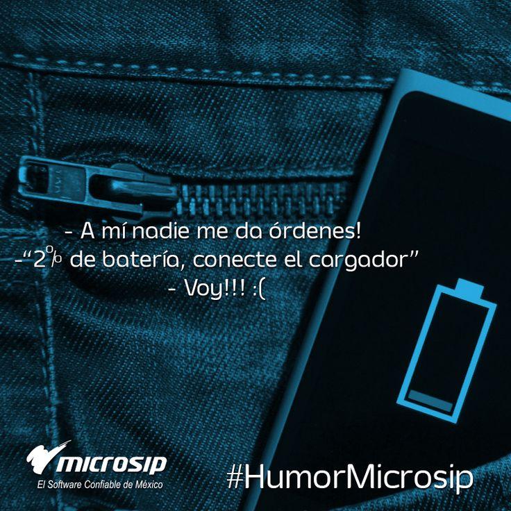 """#HumorMicrosip - ¡A mí nadie me da órdenes! - """"2% de batería, conecte el cargador"""" - Voy"""