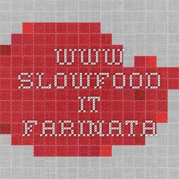 www.slowfood.it farinata