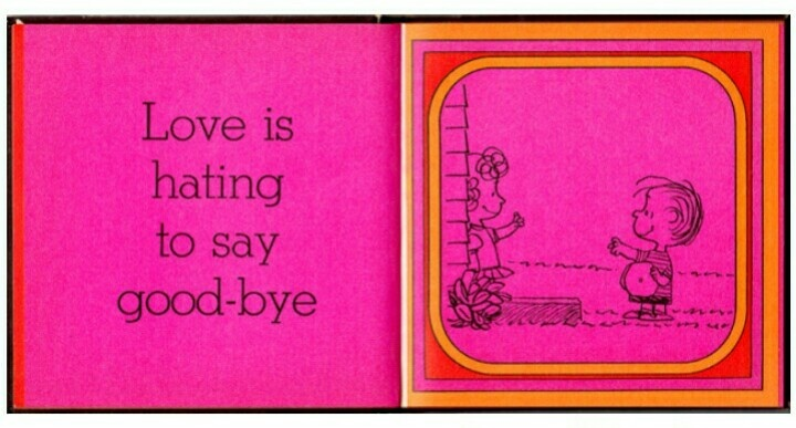 Love is hating to say good-bye