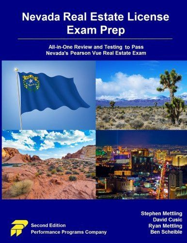 Nevada Real Estate License Exam Prep: All-in-One Review and Testing to Pass Nevada's Pearson Vue Rea