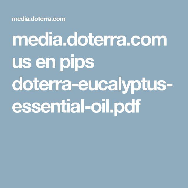 media.doterra.com us en pips doterra-eucalyptus-essential-oil.pdf