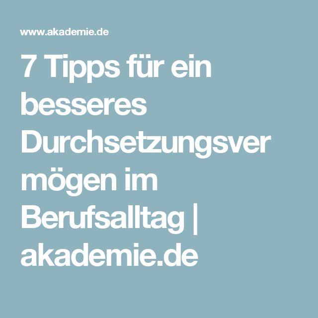 7 Tipps für ein besseres Durchsetzungsvermögen im Berufsalltag | akademie.de