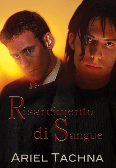 Risarcimento+di+sangue,+di+Ariel+Tachna+♦+Partnership+in+Blood+series+*+Legami+di+sangue+#4