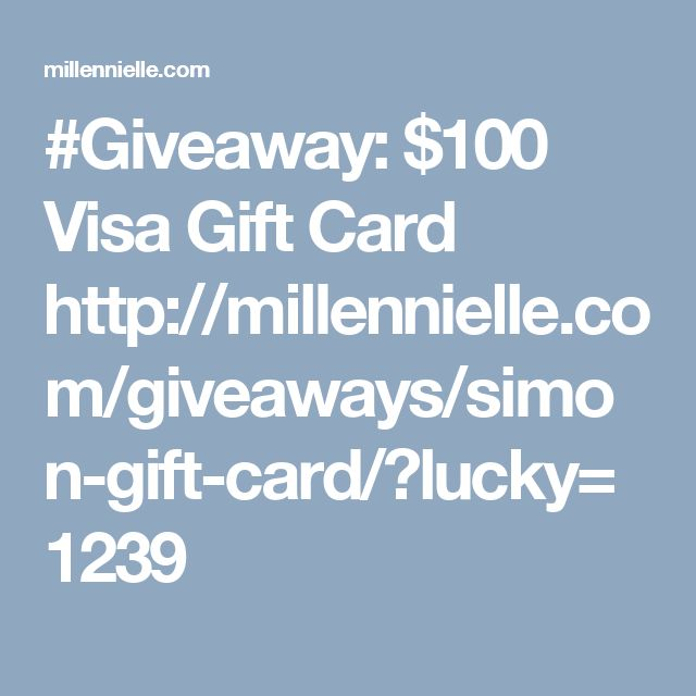#Giveaway: $100 Visa Gift Card  http://millennielle.com/giveaways/simon-gift-card/?lucky=1239