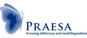 Câştigătorul Premiului Memorial Astrid Lindgren 2015, PRAESA sau Proiectul pentru studierea educaţiei alternative din Africa de Sud este o unitate de cercetare şi dezvoltare independentă afiliată Universităţii din Cape Town. Aceştia se ocupă cu cercetarea şi dezvoltarea programelor despre bilingvismul în educația timpurie a copiilor, creşterea statutului oficial al limbi africane pentru funcțiile lingvistice orale și scrise în societate şi alte proiecte ce doresc ajutarea copiilor.