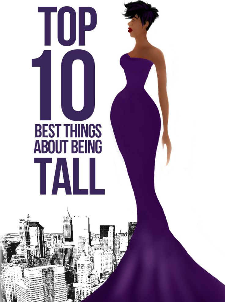 The Top Ten Best Things About Being Tall
