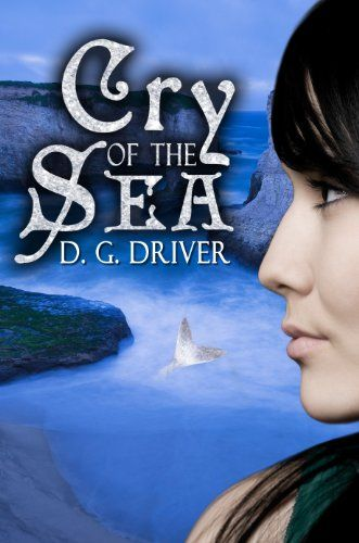 Cry of the Sea by D. G. Driver http://a.co/73YzDIY