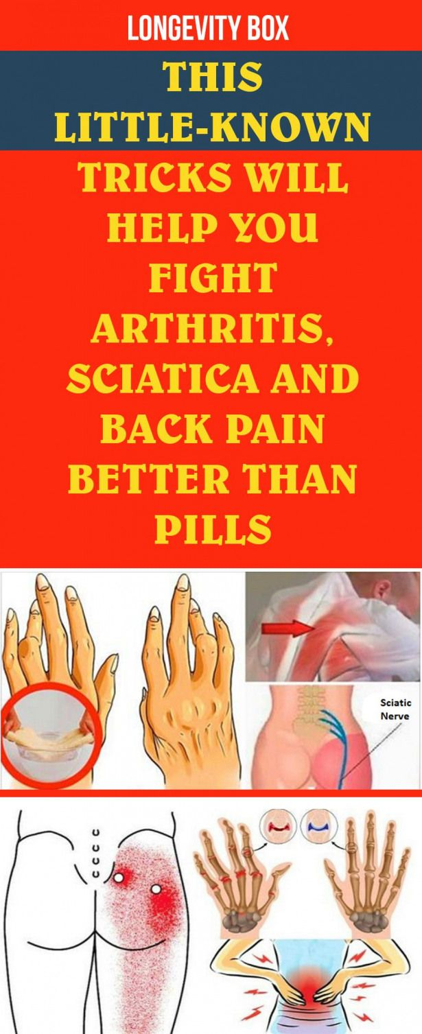 this little-known tricks will help you fight arthritis sciatica and