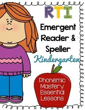 ***FREEBIE***Kindergarten RTI Emergent Reader & Speller - Phonemic MasteryThis reader and spelling packet is a continuation to the RTI Emergent Reading Packet, which is also available here. Kindergarten RTI Emergent Literacy - Phonemic awareness and phonicsOnly spend about five to ten minutes a day on this.