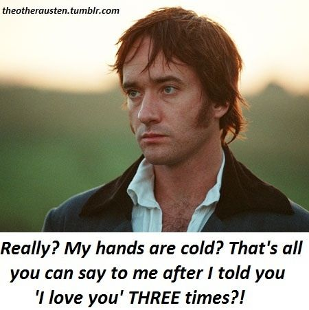 Pride and prejudice humor. FOR REAL. GET IT TOGETHER LIZZIE