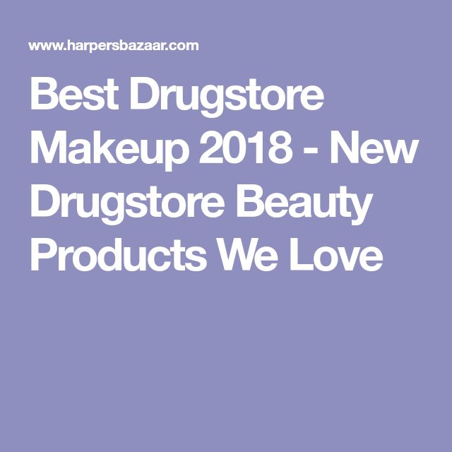 Best Drugstore Makeup 2018 - New Drugstore Beauty Products We Love